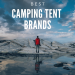 Best Camping Tent Brands