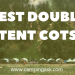 Best Double Tent Cots