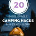 21 Unbelievable Amazing Camping Hacks, Which Makes You a Pro
