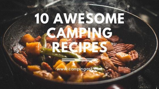 10 Camping Recipes