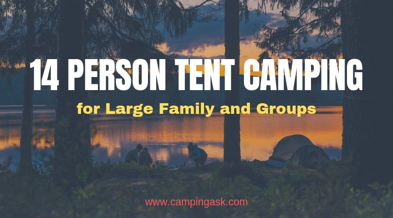 14 Person Tent Camping