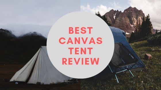 best canvas tent review