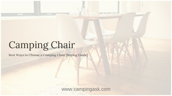 Choose a Camping Chair